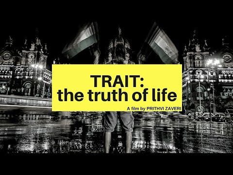 TRAIT- The Truth Of Life   Short Film