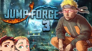 Jump Force: It Can't Get Worse, Right? - EPISODE 3 - Friends Without Benefits