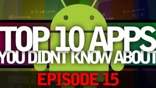 EP: 15 - Top 10 Apps and Widgets You Probably Didnt Know About! All Free Must Haves Apps!