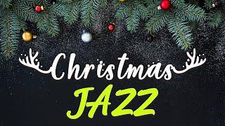 Christmas Jazz 🎄圣诞音乐 - 轻松的圣诞节爵士乐 - 平稳的圣诞歌曲器乐