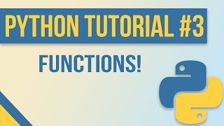 Functions in Python - Beginner Python Tutorial #3 (with Exercises)