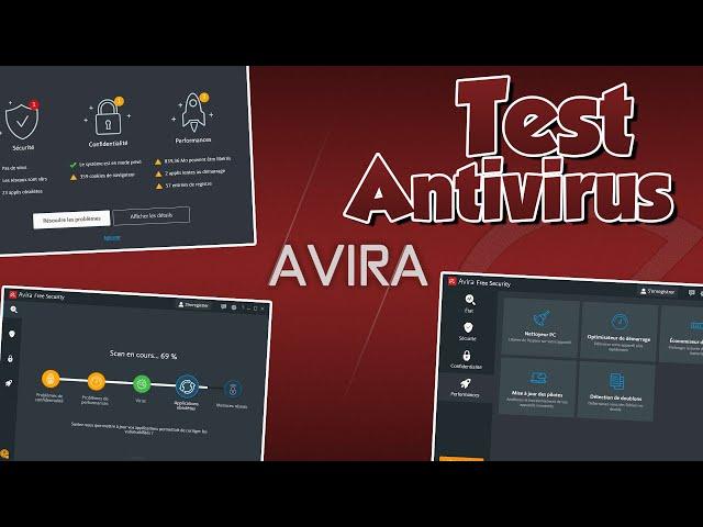 JE TEST UN ANTIVIRUS GRAUIT (AVIRA FREE SECURITY)