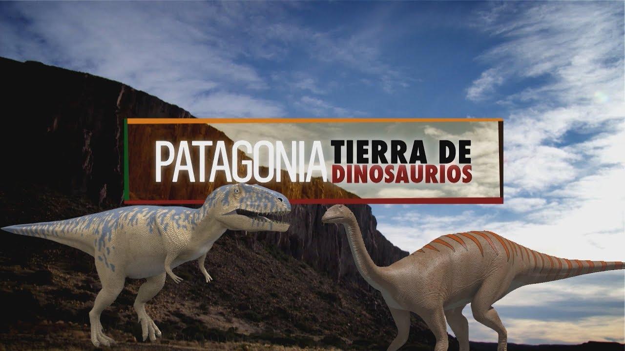 Patagonia Tierra de Dinosaurios Capítulo 6 - YouTube