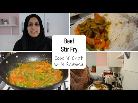 Beef Stir Fry | Cook N Chat With Shamsa