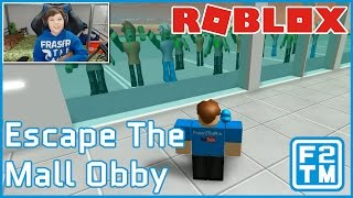 ZOMBIES KILL FRASER, WATCH UNTIL THE END!!! Roblox Escape The Mall Obby by FatPaps