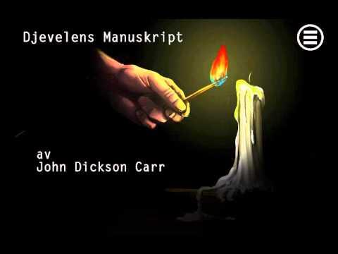 [Hørespill] Djevelens Manuskript av John Dickson Carr - Del 3 av 3