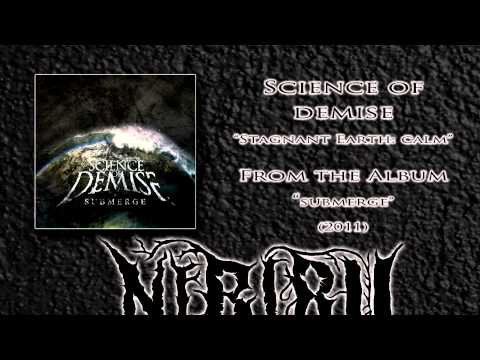 Science of Demise - Stagnant Earth: Calm  (2011)