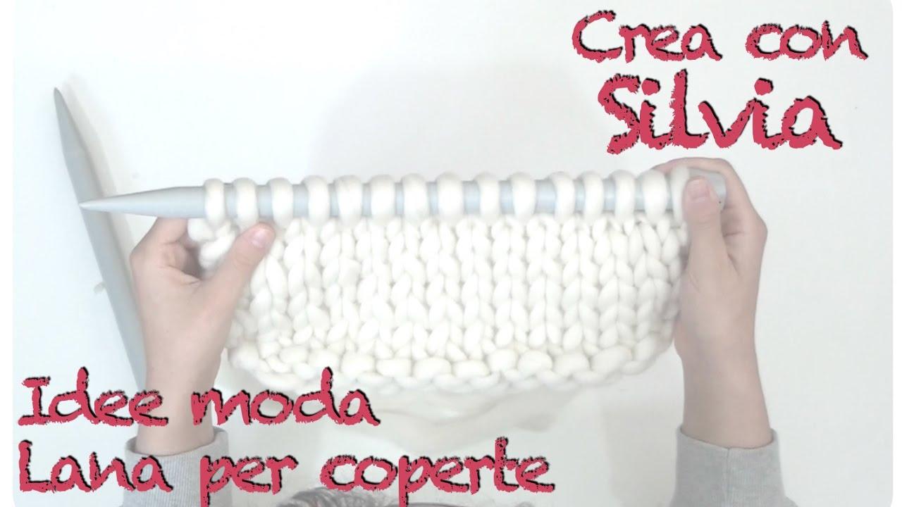 Plaid Fatto Ai Ferri lana grossa per coperte: come lavorarla diy