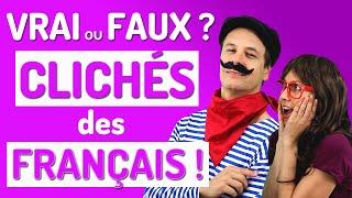 Clichés sur les Français: VRAI ou FAUX ? | Culture française