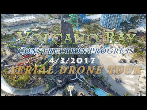 Volcano Bay Construction Progress - 4/3/17 - Aerial Tour [4k]