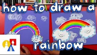 How To Draw A Rainbow (for young artists)
