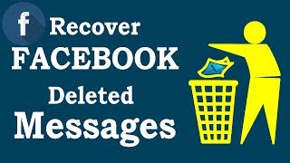 How to Recover Deleted Facebook Messages 2018 | 3 Ways