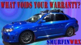 What Voids Your Warranty - 2011 Subaru WRX Acceleration