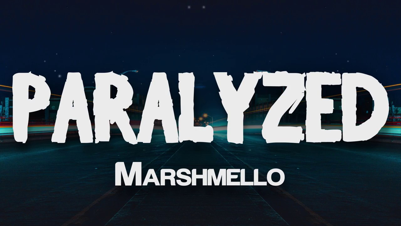 Download Marshmello Paralyzed Official Music Video