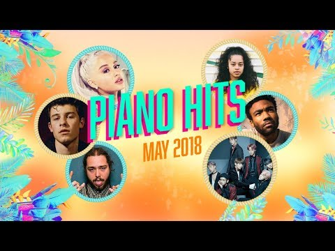 Piano Hits .♪ ♫ Pop Songs May 2018 : Over 1 hour of Billboard hits - music for classroom ,study