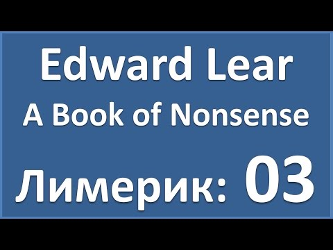 English Poems: Edward Lear - A Book of Nonsense - 03 (лимерик)