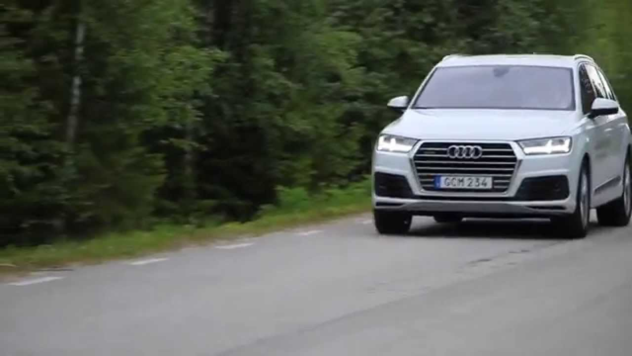 First Drive 2016 Audi Q7 3 0 Tdi Quattro 272 Ps Gravel Tarmac All Wheel Steering Etc Pure Sound You