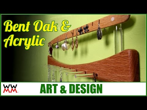 Acrylic and Bent Oak Jewelry Hanger | WWMM ART & DESIGN