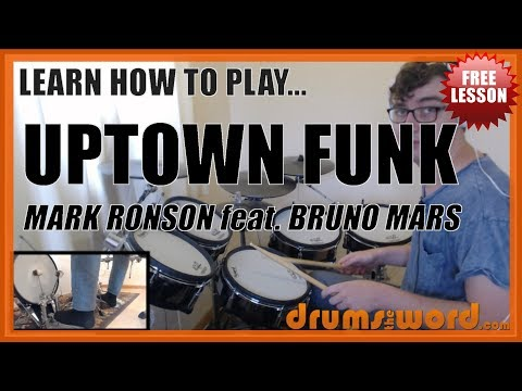 ★ Uptown Funk (Mark Ronson feat. Bruno Mars) ★ FREE Full-Song Drum Lesson | How To Play Drums
