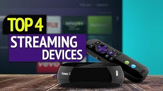 TOP 4: Best Streaming Devices 2019