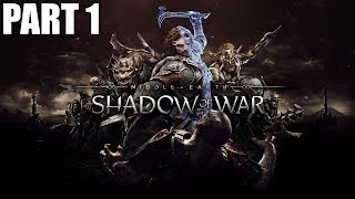 Middle Earth Shadow Of War Walkthrough Part 1 - Let