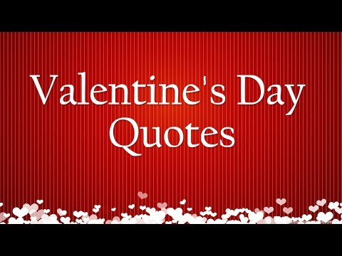 Most Beautiful Valentine's Day Quotes