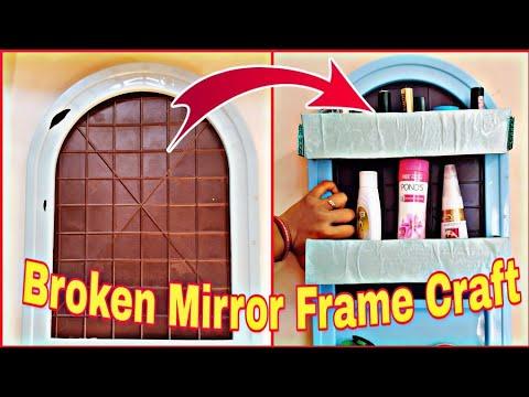Broken Mirror Frame craft idea! Best room organize hand made craft   DIY