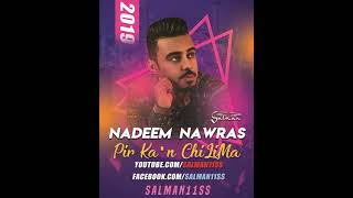 Pir Ka'n ChiLiMa l Nadeem Nawras l New Balochi Song 2019