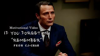 """If You Forget Me """"Remember"""" - Motivational Video"""