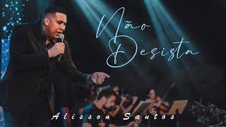 Alisson Santos - Não Desista DVD Sonhos