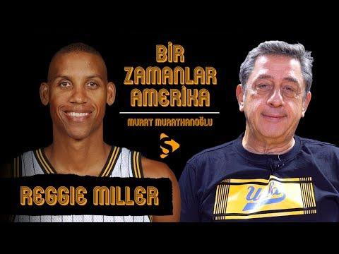 Reggie Miller I Murat Murathanoğlu ile Bir Zamanlar Amerika #36