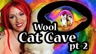 No-sew Wool Cat Cave Tutorial ~ Part 2/3 ~ Tttv ~ Rainbow Ufo Cave With Alien Themed Toys