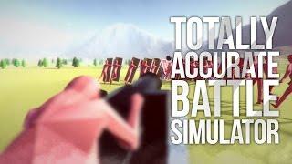 Totally Accurate Battle Simulator СИМУЛЯТОР МАСШТАБНОЙ ВОЙНЫ