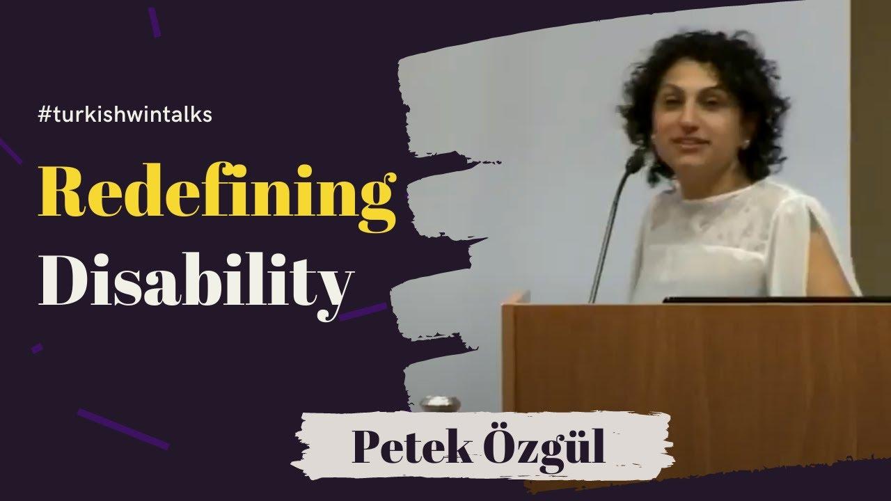Petek Özgül | Redefining Disability