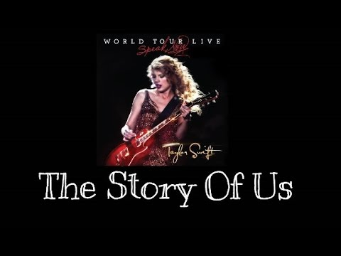 Taylor Swift - The Story Of Us (Speak Now World Tour Live) Audio Official)