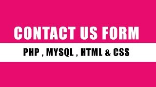 Contact us form and Store form data in database Using PHP , MySql , HTML & CSS