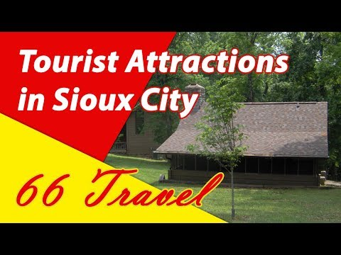List 8 Tourist Attractions in Sioux City, Iowa | Travel to United States