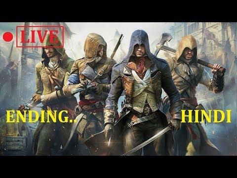#3 || ENDING || Assassin's Creed - UNITY || LIVESTREAM || HINDI