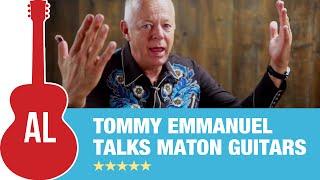 Tommy Emmanuel Talks Maton Guitars (1 of 2)