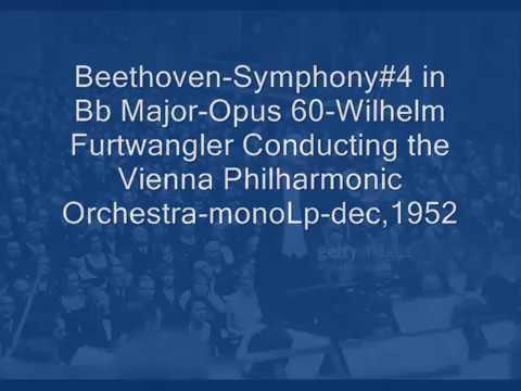Beethoven:Symphony#4 in Bb -Op60-Furtwangler&Vienna Philharmonic Orchestra-monoLp-1952