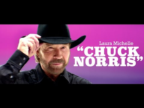 Laura Michelle- Chuck Norris OFFICIAL VIDEO