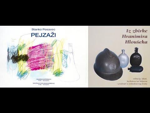 "Izložba Stanka Posavca ""Pejzaži"" i Zbirka Hranimira Hloušeka u Đurđevcu HD"