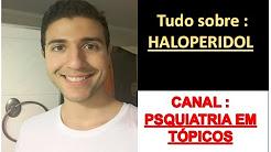 Saiba tudo sobre o Haloperidol.