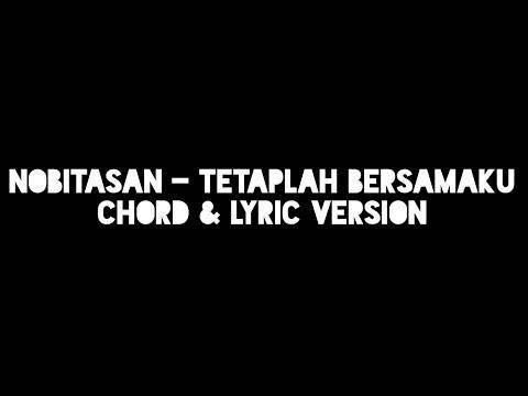 Nobitasan - Tetaplah Bersamaku (Chord & Lyric Version)