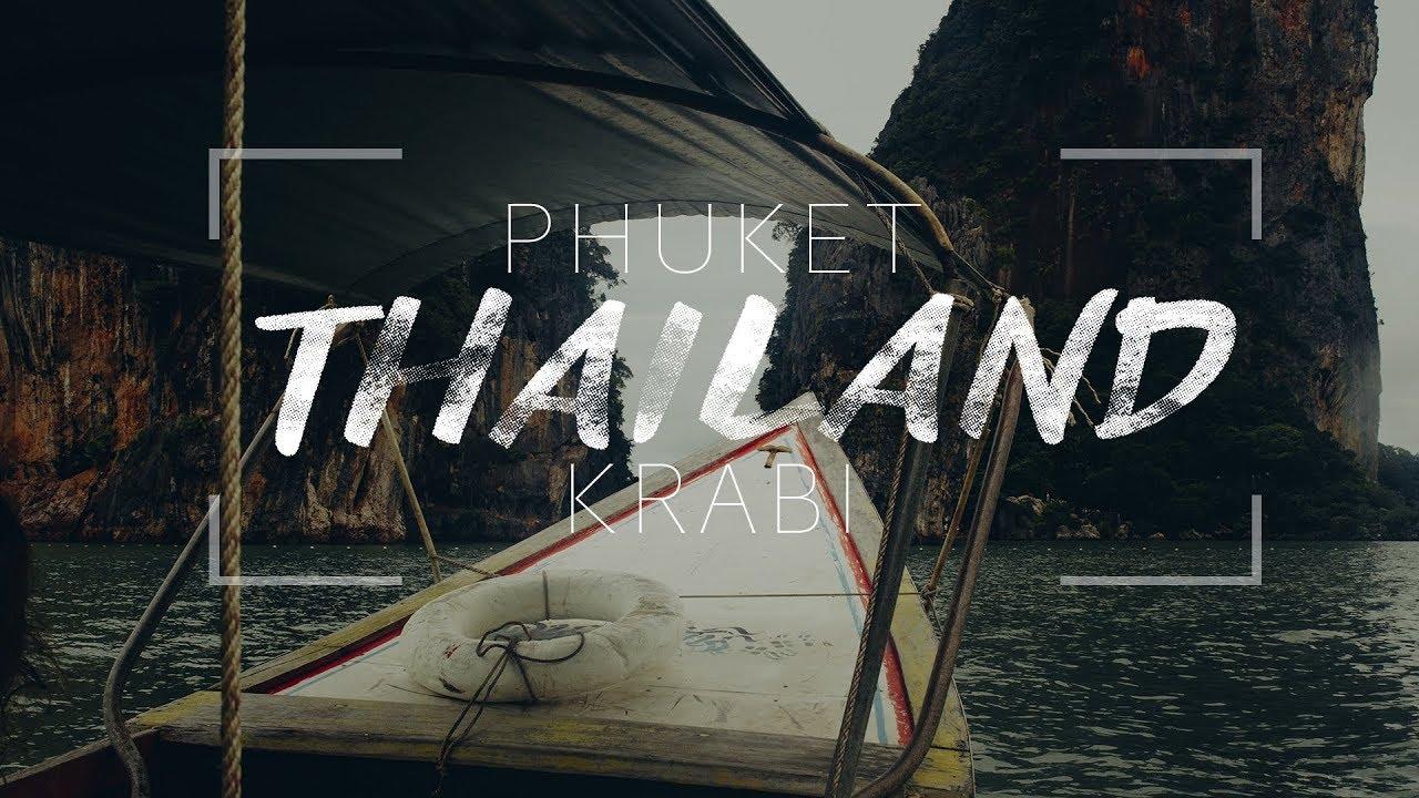 THE THAILAND MOVIE - PHUKET/KRABI