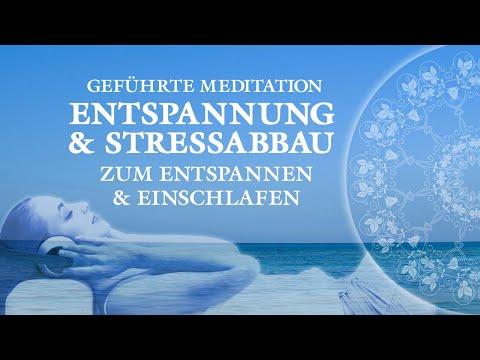 Geführte Meditation für Entspannung, Stressabau und Burn-Out Vorbeugung