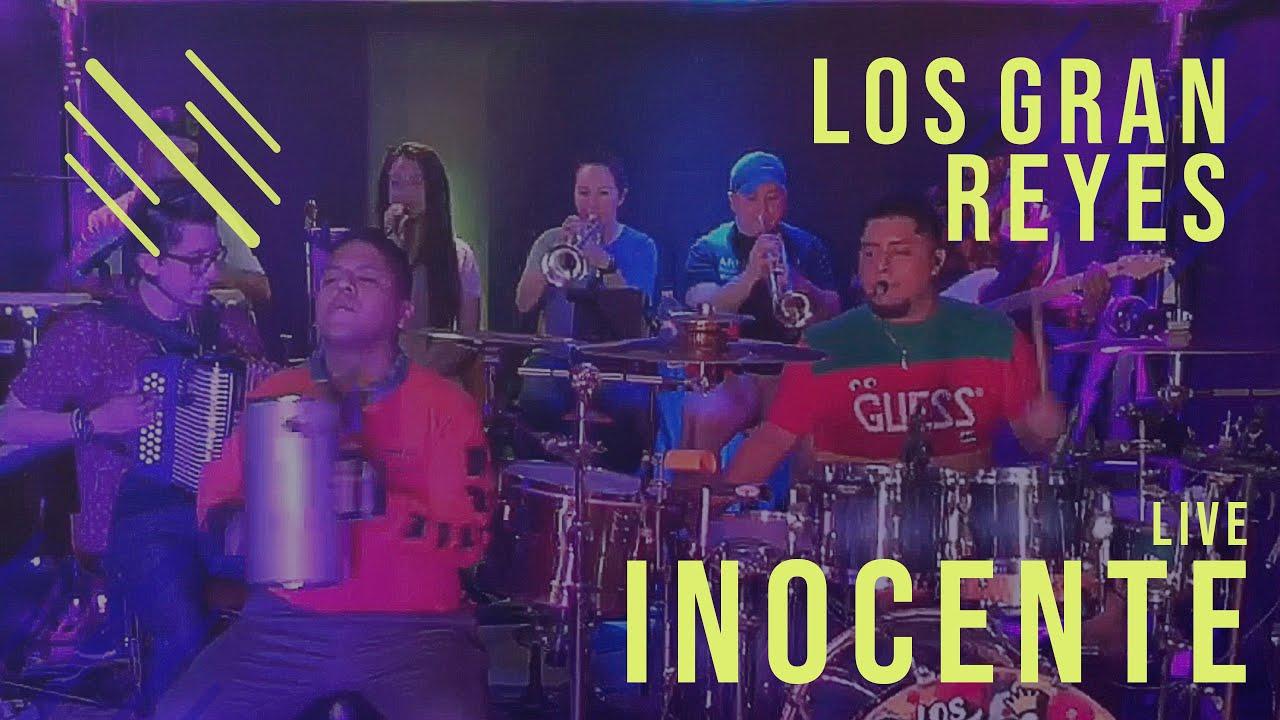Los Gran Reyes - Inocente (En Vivo)