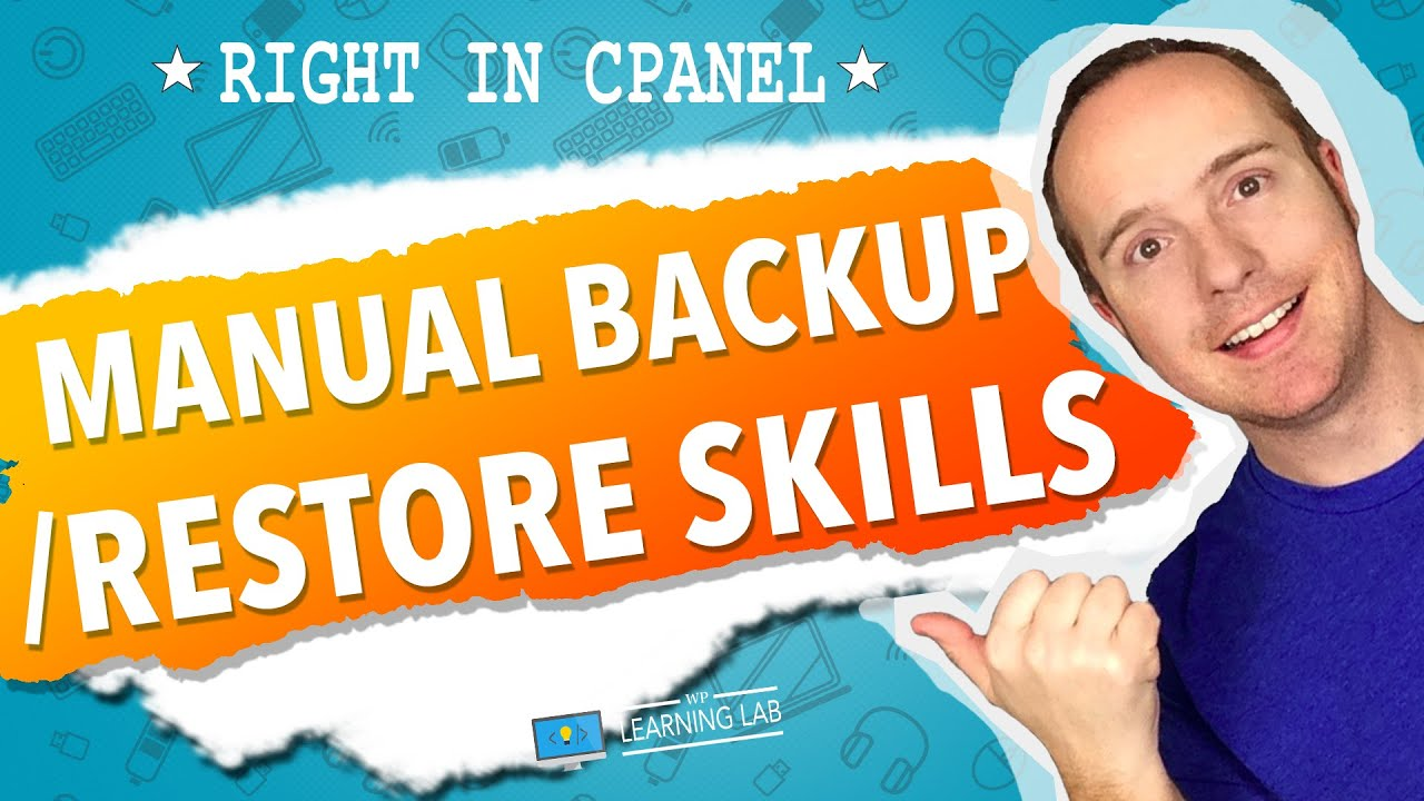 How To Backup And Restore WordPress From Cpanel