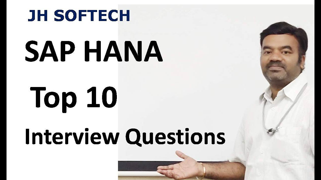SAP HANA Top 10 Interview Questions