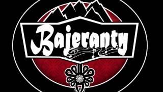 BAJERANTY - Nasa miłość